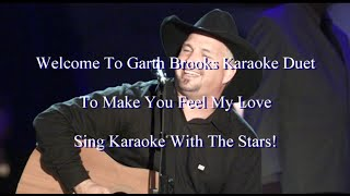 Sing with garth brooks this karaoke duetdisclaimer: i make no profit from these duets. create them for enjoyment and to give you the chance to...