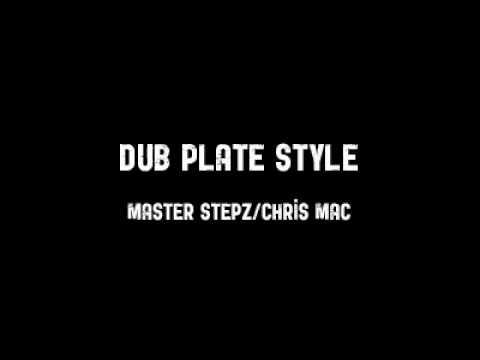 Master StepZ / Chris mac - Dub plate style