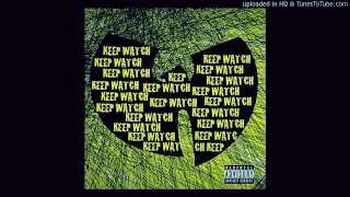 Wu Tang Clan - Keep Watch Ft.  Nathaniel ( Music Video HD )