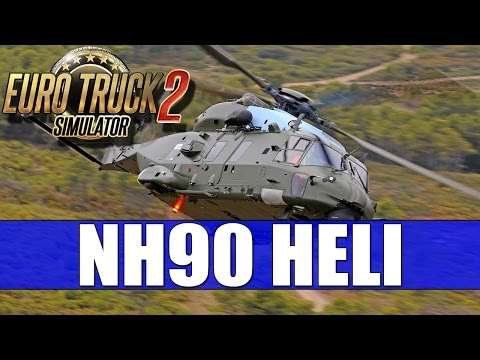 Euro Truck Simulator 2 - NH90 Military Transport Helicopter