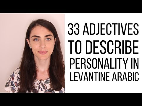 Learn Levantine Arabic: 33 Adjectives to Describe Personality