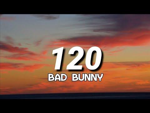 Download Bad Bunny - 120 (Letra/Lyrics)