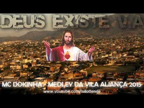 MC DOKINHA - MEDLEY DA VILA ALIANÇA ♪♫ ( LANÇAMENTO 2015 )