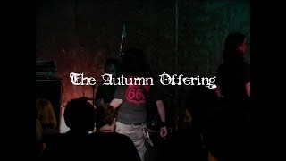 The Autumn Offering LIVE 2004 Full set