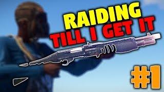 RAIDING TILL I GET THE SPAS-12 | Rust EP 1