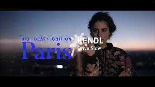 KENDL – Drive Slow