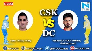 LIVE Updates IPL 2019 Qualifier 2 Match:CSK vs DC | Chennai Super Kings Wins The Match.