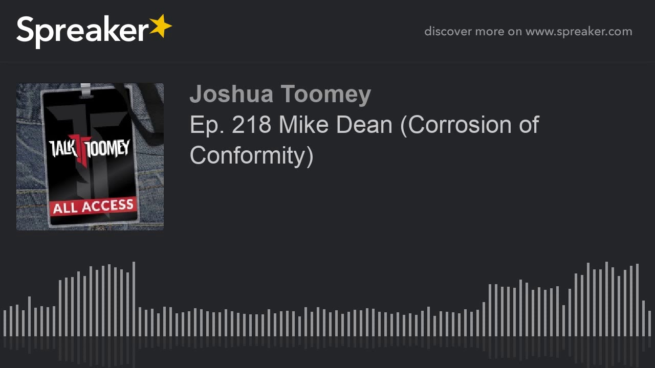 Ep  218 Mike Dean  Corrosion of Conformity