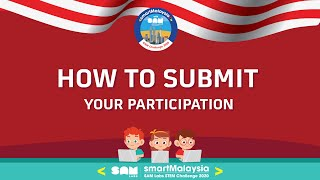 Bagaimana nak submit untuk smartMalaysia20? BM