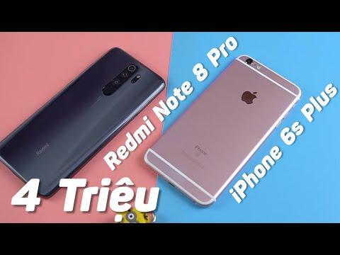 4 Triệu Liệu iPhone 6s Plus Có Ăn Được Redmi Note 8 Pro - Apple Liệu Có Ăn Được Xiaomi?