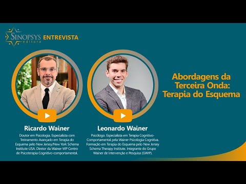 Abordagens da Terceira Onda: Terapia do Esquema | Sinopsys Entrevista#19