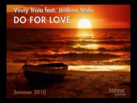 "Vinny Troia Feat. Jaidene Veda ""Do For Love"" (Hiratzka Downtempo Remix)"
