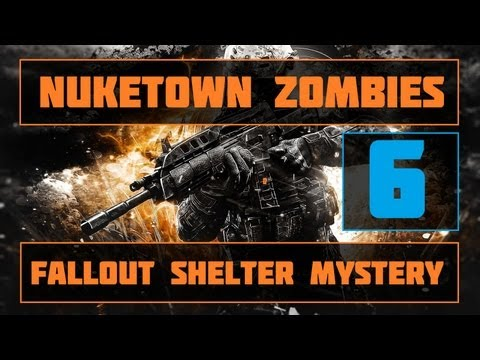 Black Ops 2 | Nuketown Zombies Fallout Shelter Easter Egg | Part 6!