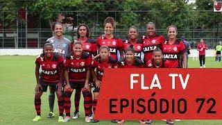 Íntegra do Programa 72 - FLA TV no Premiere