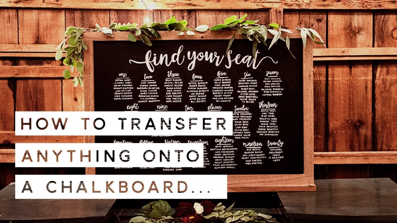 how to make a wedding seating chart easy chalkboard transfer