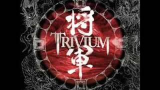 Trivium - Shogun - Shogun (Part 2/2)