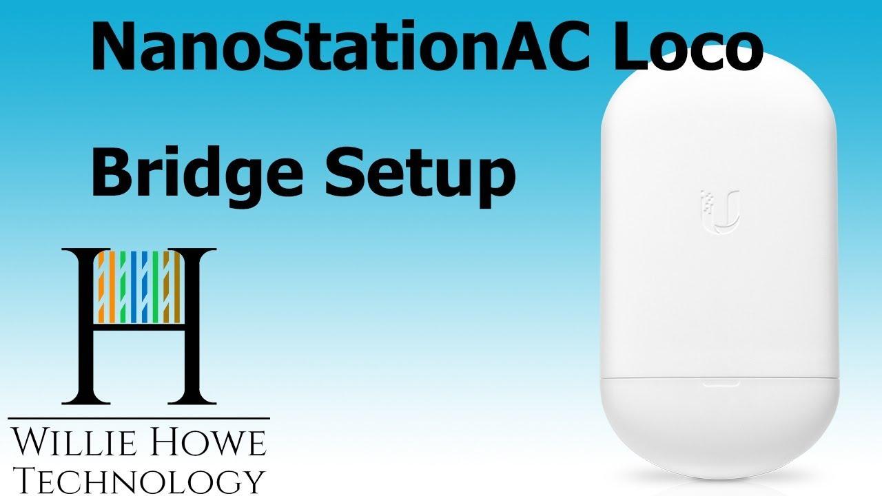 Ubiquiti NanoStation AC Loco Bridge Setup