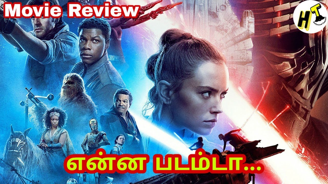 Star Wars The Rise Of Skywalker 2019 Movie Review Tamil Hollywood Tamizha Youtube
