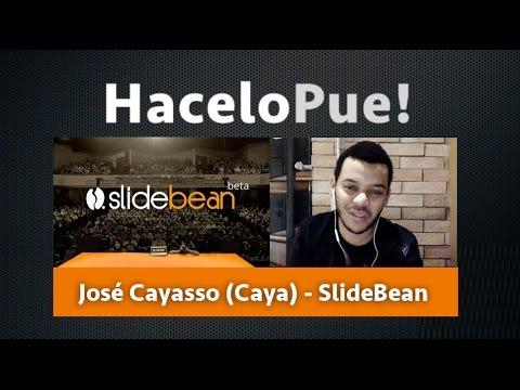 #HaceloPue: José Cayasso (Caya) de SlideBean (Costa Rica)