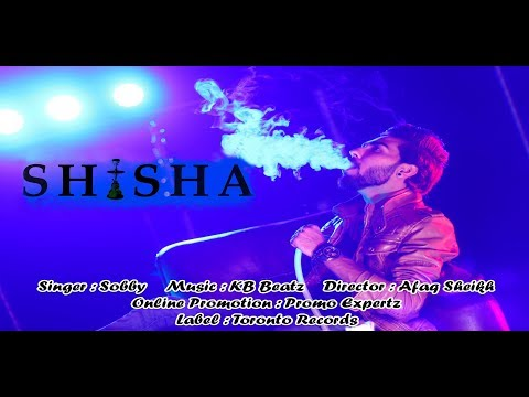 Shisha Song – Hookah Song | Sobby | New Punjabi Song 2020 | Toronto Records