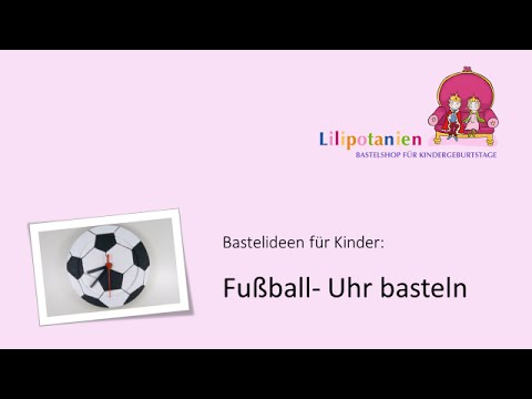 fu ball uhr basteln youtube. Black Bedroom Furniture Sets. Home Design Ideas