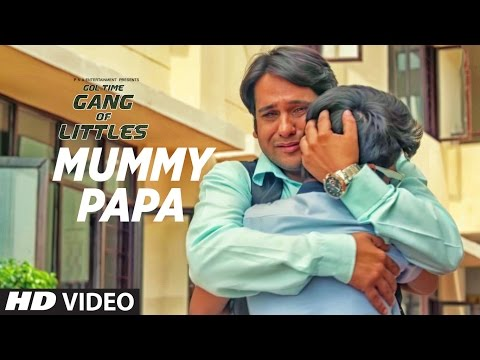 Mummy Papa ( Video ) ||