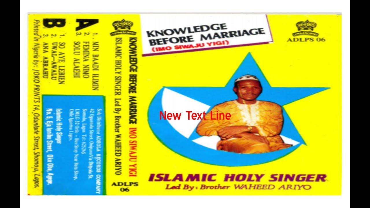 Download Waheed Ariyo   Imo Siwaju Yigi (Knowledge before Marriage)