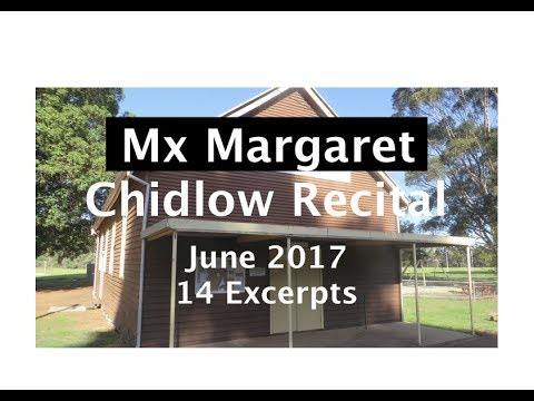 Mix Margaret's Chidlow Recital. 14 Excerpts, June 2017