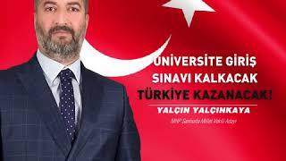 Üniversiteye giriş sınavı kalkacak, Türkiye kazanacak!