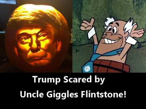 Trump Scared By Uncle Giggles Flintstone Youtube