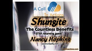 Shungite! The Countless Benefits  w/ Nancy Hopkins
