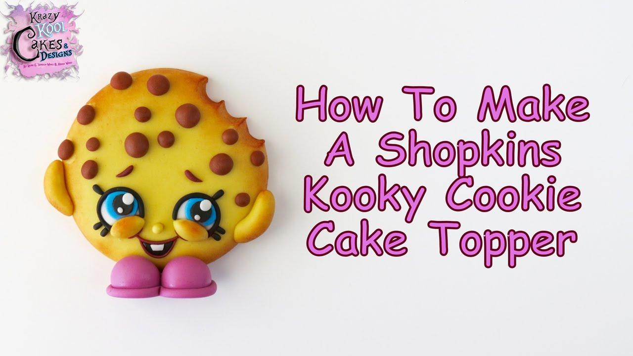 Shopkins Kooky Cookie Cake Topper FUN HOW TO