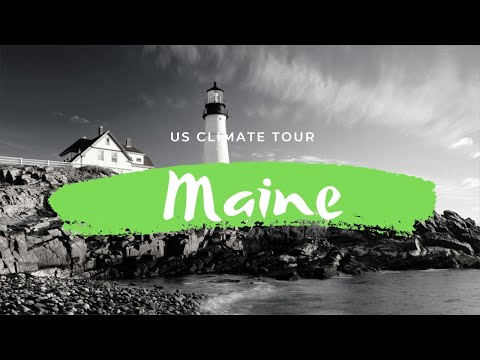 Maine's Climate || U.S. CLIMATE TOUR