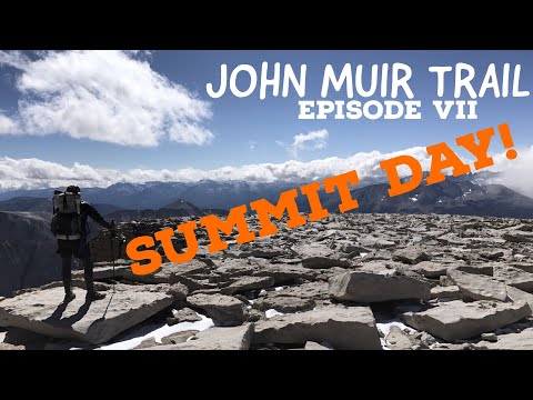John Muir Trail Episode VII: Summiting Mount Whitney!