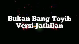 Bukan Bang Toyib Versi Jathilan (Ms JB singer)