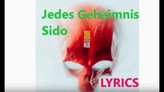 """Lyrics zu """"Jedes Geheimnis - Sido"""""""