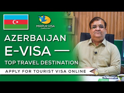 Azerbaijan E-visa || how to apply E-visa Azerbaijan || Best travel destination for summers