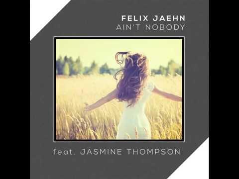Felix Jaehn Aint nobody ft Jasmine Thompson 700% slower