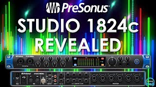 PreSonus Studio 1824c - REVEALED (Full Overview, Setup, & Demo)