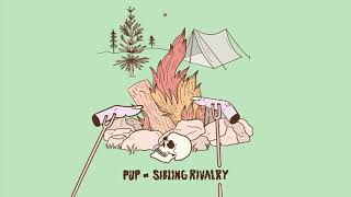 PUP - Sibling Rivalry (Audio)