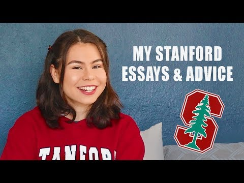 MY STANFORD ESSAYS + Advice!