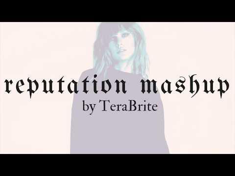 terabrite---taylor-swift-reputation-mashup-|-lyrics
