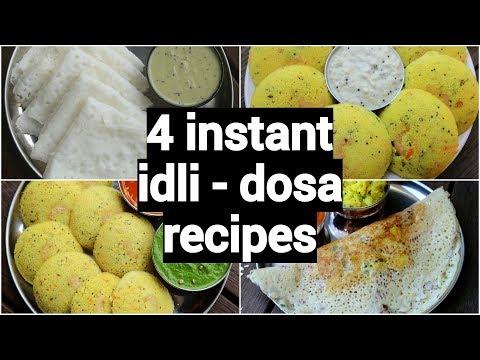 4 Instant Dosa Idli Recipes | Insatnt South Indian Breakfast Recipes | Healthy Breakfast Ideas