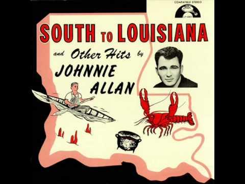 South To Louisiana - Johnnie Allan