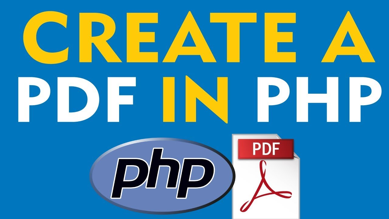 How To Create a PDF using PHP - Simple Tutorial (2019)