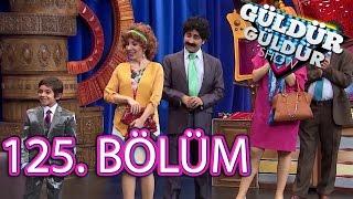 Güldür Güldür Show 125. Bölüm FULL HD Tek Parça