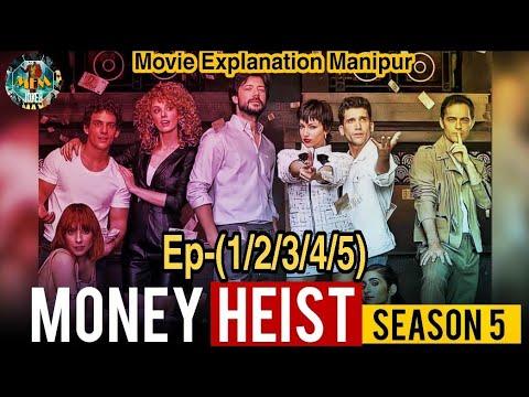 """Download """"Money Heist"""" Season-5 (ep-1/2/3/4/5) #movie_explanation_manipur #thriller_crime_drama"""