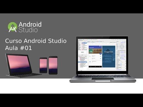 [Novo Curso - Android Studio] Aula 01 – Introdução Parte 1