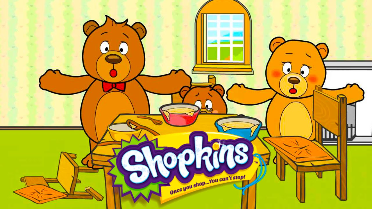 Goldilocks & The Three Bears Shopkins Fairy Tales - YouTube