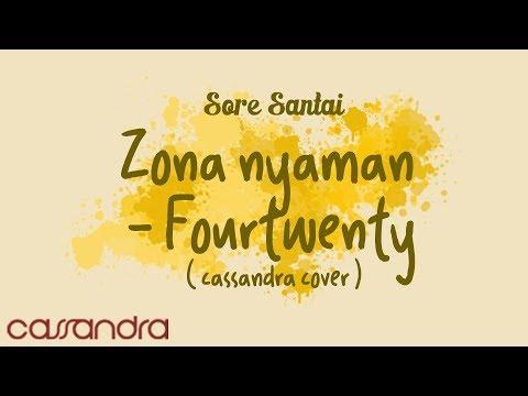 ZONA NYAMAN - FOURTWNTY (CASSANDRA COVER) #SORESANTAI #28